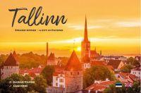 Tallinn. Erilised hetked - A city in pictures